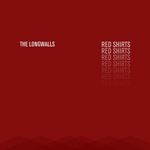 The Longwalls - Red Shirts
